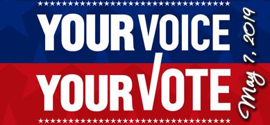 Your Voice, Your Vote - May 7, 2019 Election